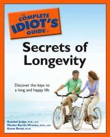 Complete Idiot's Guide to Secrets of Longevity