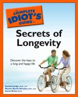 The Complete Idiot's Guide to Secrets of Longevity