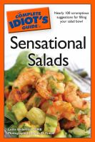 The Complete Idiot's Guide to Sensational Salads