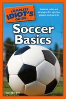 The Complete Idiot's Guide to Soccer Basics