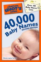 The Complete Idiot's Guide to 40,000 Baby Names