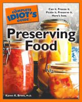 The Complete Idiot's Guide to Preserving Food