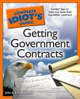 The Complete Idiot's Guide to Getting Government Contracts