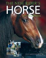 The New Rider's Horse Encyclopedia