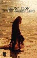 If You Awaken Love