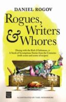 Rogues, Writers & Whores