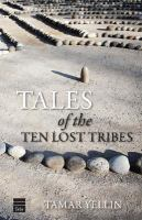Tales of the Ten Lost Tribes