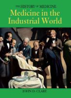 Medicine in the Industrial World