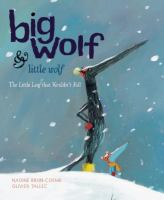 Big Wolf and Little Wolf: the Little Leaf That Wouldn't Fall