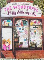 The Wonderful Fluffy Little Squishy