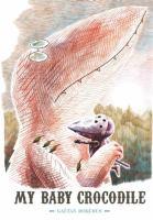 My Baby Crocodile