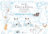 Chirri and Chirra, the Snowy Day