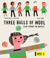 Three Balls of Wool (can Change the World)