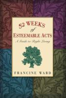 52 Weeks of Esteemable Acts