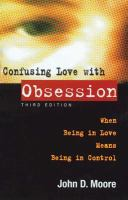 Confusing Love With Obsession