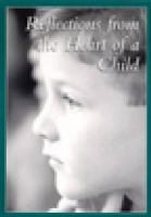 Reflections From the Heart of A Child
