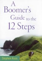 A Boomer's Guide to the 12 Steps