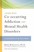 Living With Co-occurring Addiction and Mental Health Disorders