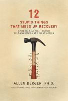 12 Stupid Things That Mess up Recovery