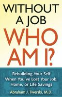 Without A Job, Who Am I?