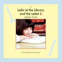 Leila at the Library and the Letter L