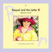 Raquel and the Letter R
