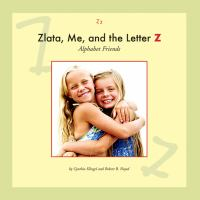 Zlata, Me, and the Letter Z