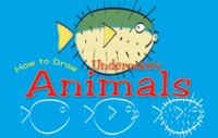 How to Draw Underwater Animals