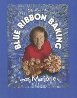 The Road to Blue Ribbon Baking