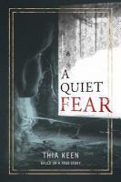 A Quiet Fear