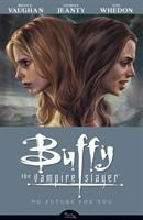 Buffy the Vampire Slayer Season Eight, Volume 2