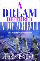A Dream Deferred, A Joy Achieved