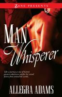 Man Whisperer