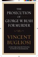 The Prosecution of George W. Bush for Murder