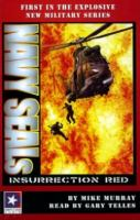Navy Seals:  Insurrection Red