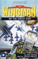 Wingman # 2 - the Circle War