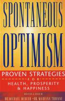 Spontaneous Optimism