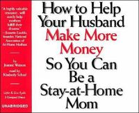 How to Help your Husband Make More Money So You Can Be A Stay-at-home Mom