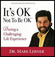 It's OK Not to Be OK : During A Challenging Life Experience