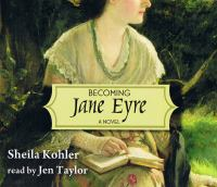 Becoming Jane Eyre