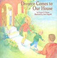 Divorce Comes to Our House