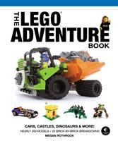 The LEGO Adventure Book: [1], Cars, Castles, Dinosaurs & More!