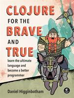Clojure for the Brave and True