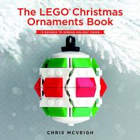 The LEGO® Christmas Ornaments Book