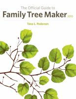 The Official Guide To Family Tree Maker 2009