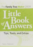 The Family Tree Maker 2009 Little Book of Answers