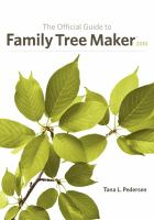 The Official Guide to Family Tree Maker 2010