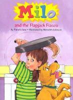 Milo and the Flapjack Fiasco