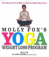 Molly Fox's Yoga Weight Loss Program