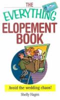 The Everything Elopement Book